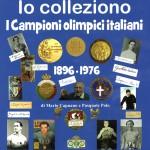 Io Colleziono I Campioni Olimpici italiani 1896-1976 (1)